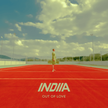 INDIIA - Out of Love