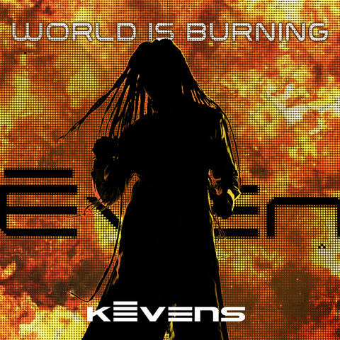 FSHN SPOTLIGHT – KEVENS – THE WORLD IS BURNING