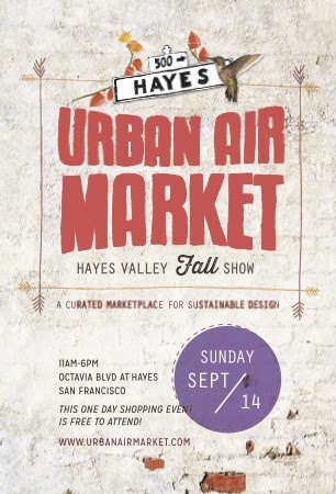 September 14: Urban Air Market – Hayes Valley Fall Show
