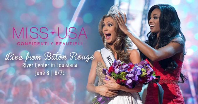 The 2014 Miss USA® Competition Heats Up The Bayou June 8 On NBC (8-11 P.M. ET) Live From The Baton Rouge River Center In Louisiana