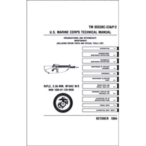 USMC Technical Manual M-16 M16A2 Rifle 5.56mm BOOK