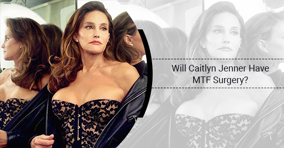 Will Caitlyn Jenner Have MTF Surgery?
