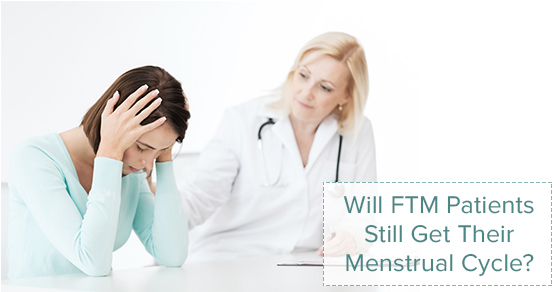FTM Patients Still Get Menstrual Cycle