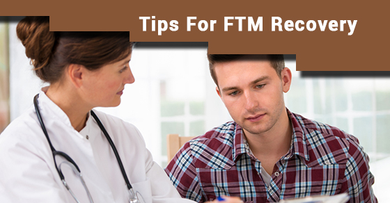 Tips For FTM Recovery
