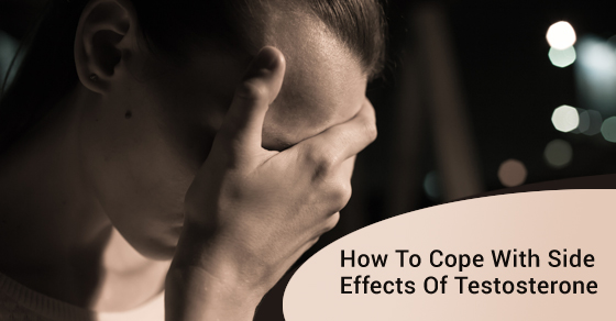 Coping With Side Effects Of Testosterone