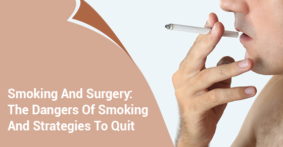 The Dangers Of Smoking And Strategies To Quit