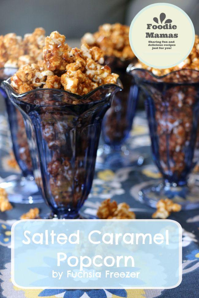 Salted Caramel Popcorn #FoodieMamas