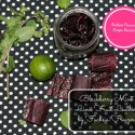 Recipe Review: Blackberry Mint Lime Fruit Leather