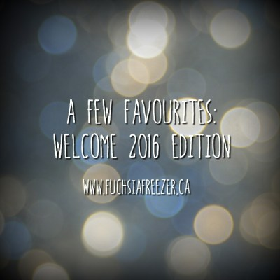 A Few Favourites: Ringing in The New Year