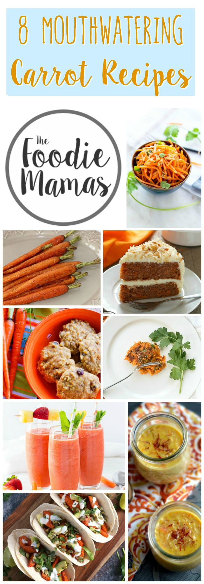 What's for dinner? Wait carrots?! Oh yes! Try one of the absolutely mouthwatering carrot recipes from the #FoodieMamas