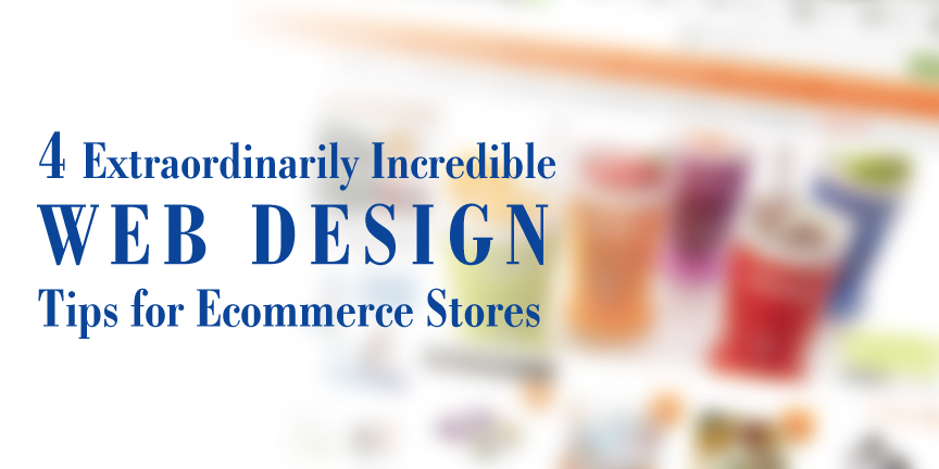 web designing tips for ecommerce stores