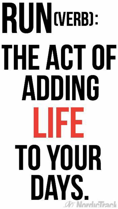 Running Matters #244: Run. The act of adding life to your