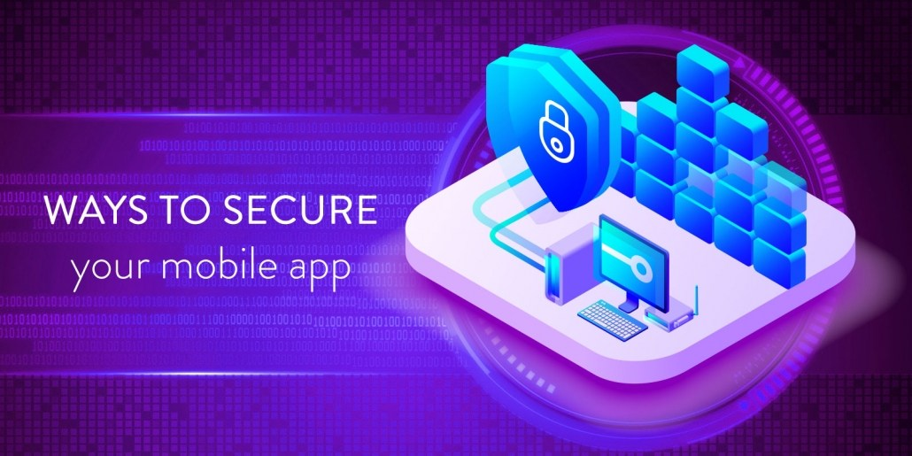 6 Ways Mobile App Development Can Be More Secure
