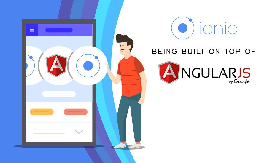 AngularJS and Ionic combo for Mobile App Development