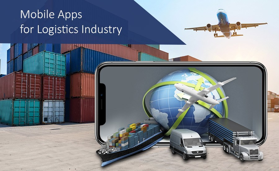 Why Logistics Industry Needs a Mobile App?