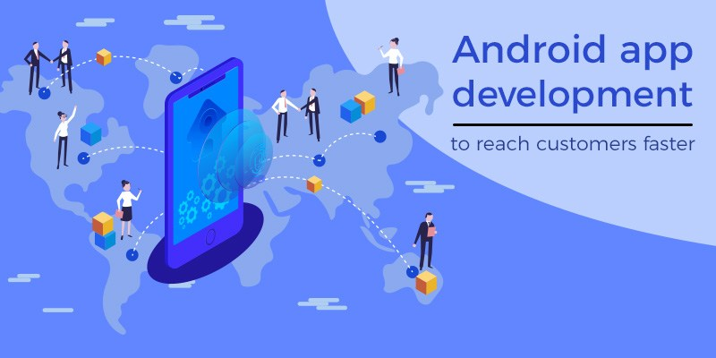 Benefits of Custom Android App Development