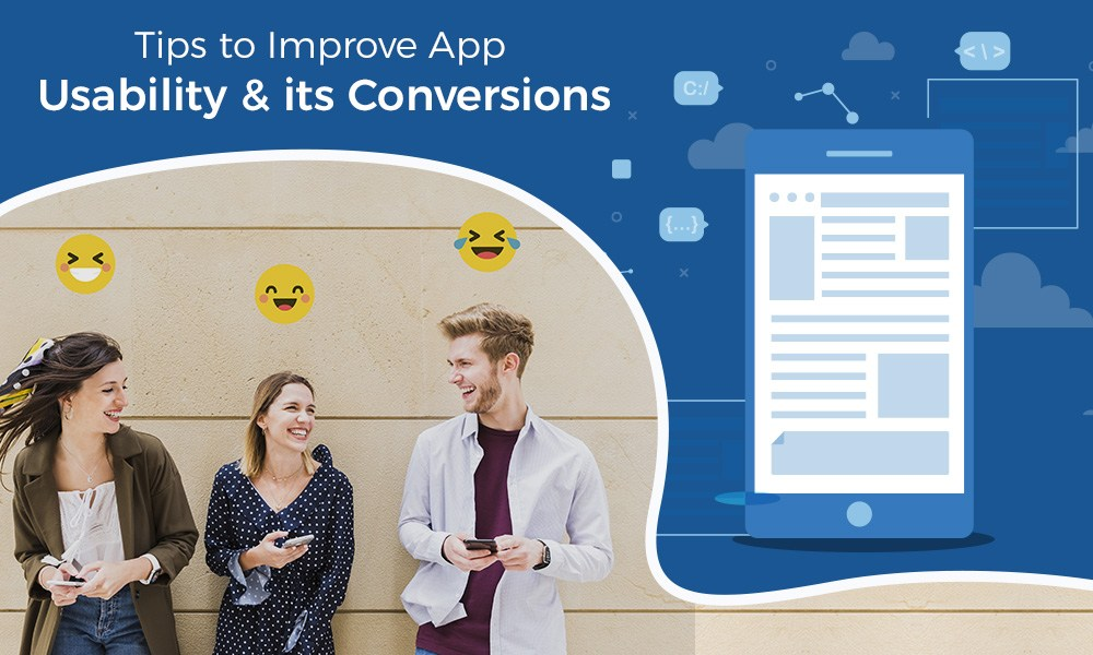 How to Improve App Usability & its Conversions rate?
