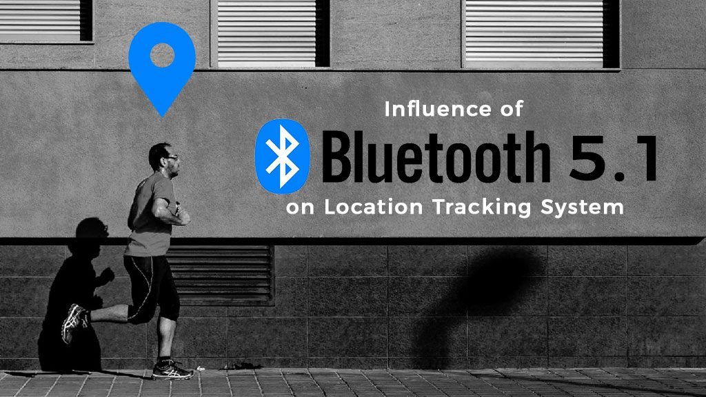 Location based technology is improving with Bluetooth 5.1