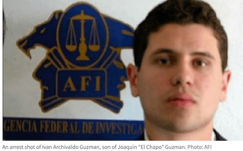 Son of Cartel Leader Chapo Guzman Kidnapped in Mexico Caught on