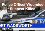 New York Police Officer Wounded