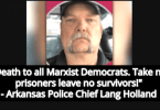 Arkansas Police Chief Resigns After Calling For Violence Against Democrats (Image via Parler)