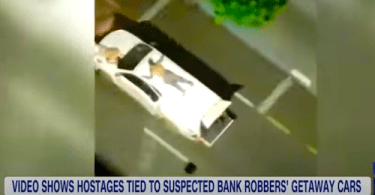 Bank Robbers Use Human Shields Strapped to Getaway Cars