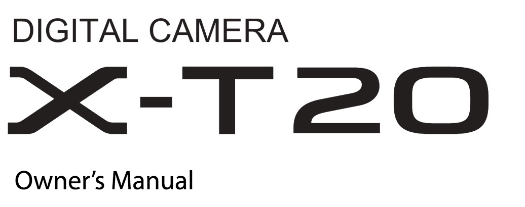 Fujifilm X-T20 and X100F Owner's Manual Download Available