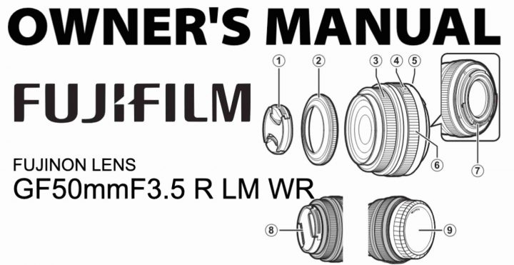 Fujinon GF50mm f/3.5 R LM WR Owner's Manual Available