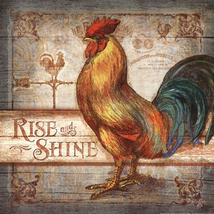 Rise  Shine Rooster Fine Art Print by Mollie B at