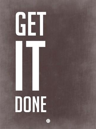 Get It Done Grey Fine Art Print by Naxart at