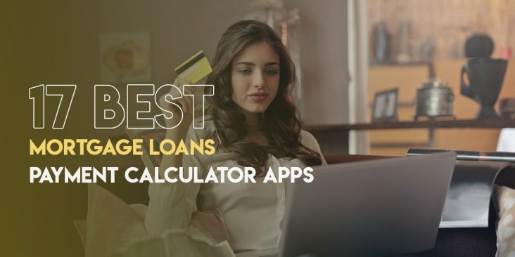 17 Best Mortgage loans Payment Calculator Apps