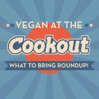 Vegan Cookout Food - What to Bring Roundup!