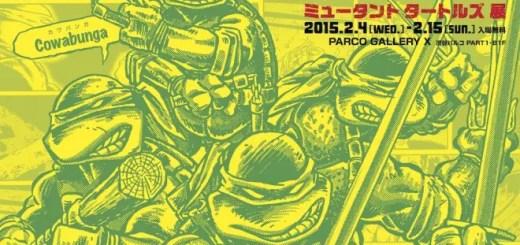 渋谷パルコで「TEENAGE MUTANT NINJA TURTLES ミュータント タートルズ展」が開催!