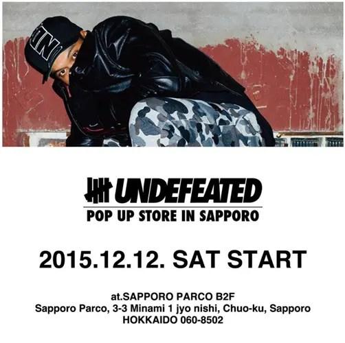 12/12から!UNDEFEATED POP UP IN SAPPOROが期間限定オープン! (アンディフィーテッド 札幌)