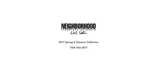 NEIGHBORHOOD 2017 SPRING/SUMMER webオープンは2/10から! (ネイバーフッド 2017年 春夏)