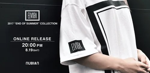 "ELVIRA ""END OF SUMMER"" 2017 COLLECTIONがNUBIANにて8/19 20:00~からオンライン展開! (エルヴィラ)"