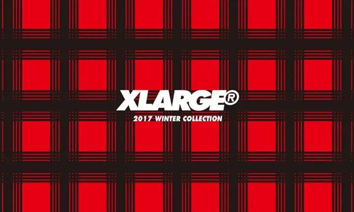 【先行予約】XLARGE 2017 WINTER COLLECTION (エクストララージ 2017年 冬コレクション)