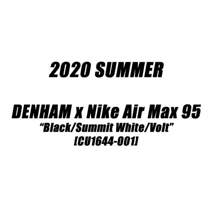 """2020年夏発売予定!DENHAM × NIKE AIR MAX 95 """"Black/Summit White/Volt"""" (デンハム ナイキ エア マックス 95 """"ブラック/サミットホワイト/ボルト"""") [CU1644-001]"""