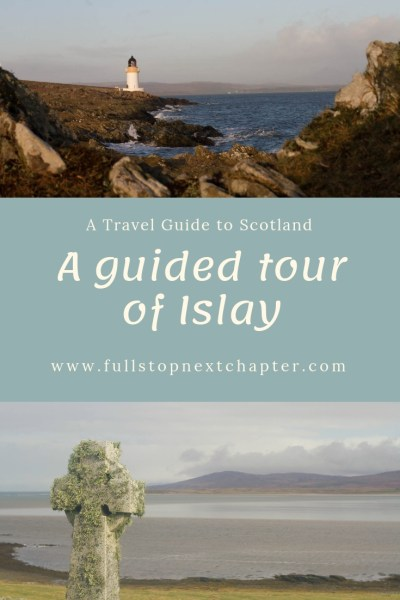 Pin for later - A guided tour of Islay