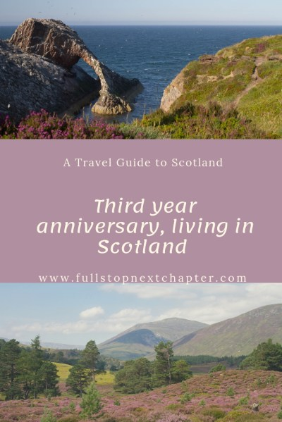 Pin for later - Third Year Anniversary, Living in Scotland
