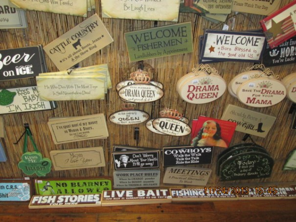 Had to go through a gift shop to get to the pier.  Funny signs.