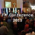 FM UK Conference 2013