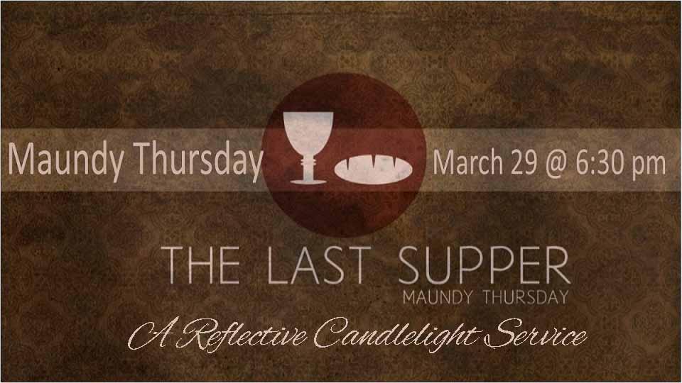 Maundy Thursday Service @ 6:30pm
