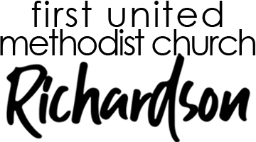 First United Methodist Church Richardson, Texas