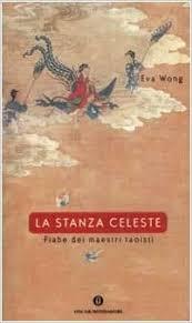 La Stanza Celeste Fiabe Dei Maestri Taoisti