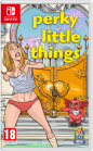 Perky Little Things (Nintendo Switch)