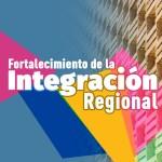 Fortalecimiento de la Integración Regional