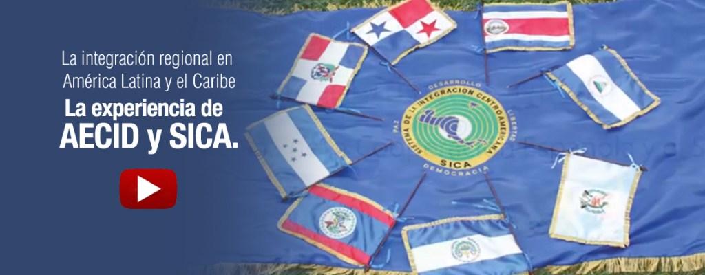 La Integración Regional en América Latina y el Caribe