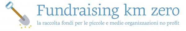 Fundraising Km Zero – La raccolta fondi per le piccole e le medie organizzazioni non profit