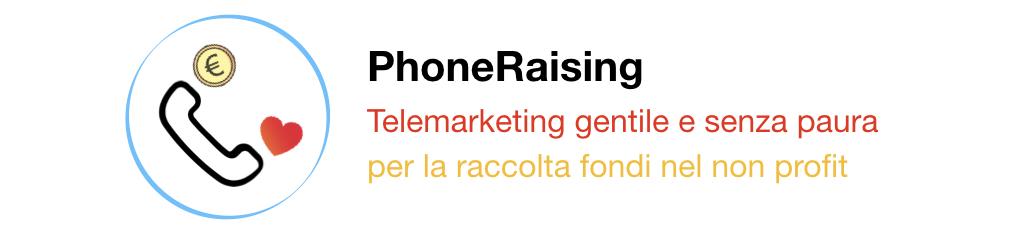 phoneraising telemarketing raccolta fondi fundraising